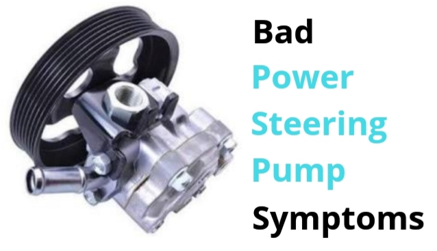Top 5 Symptoms Of A Bad Or Failed Power Steering Pump