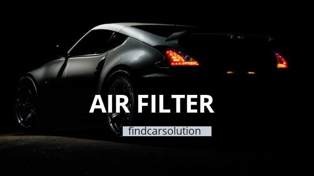 Reasons and Benefits of changing the Air Filter